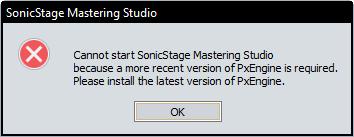 SonicStage Mastering Studio - PxEngine error - Sony